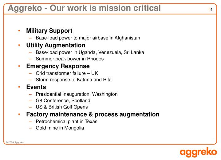 Aggreko - Our work is mission critical