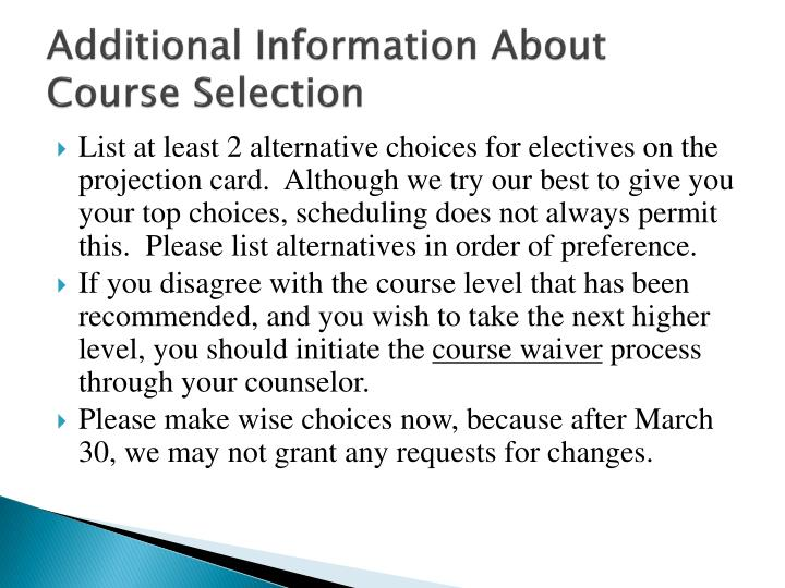 Additional Information About Course Selection