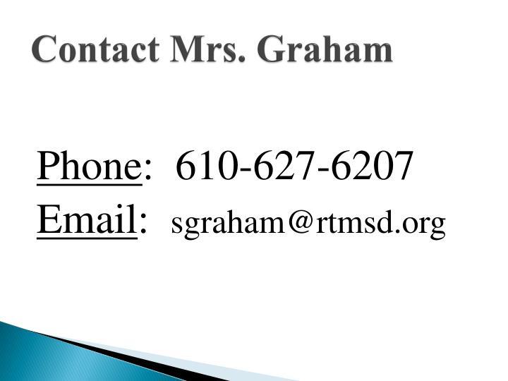 Contact Mrs. Graham