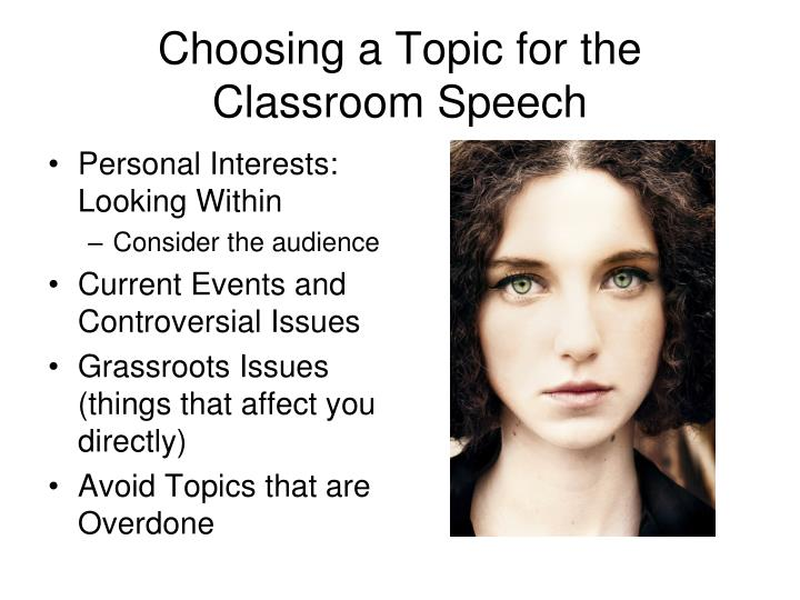 Choosing a Topic for the Classroom Speech