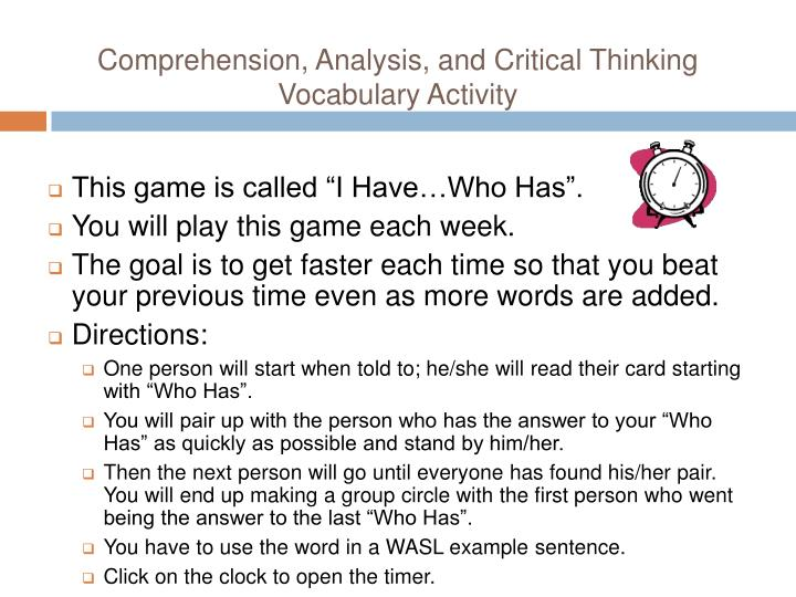 Comprehension, Analysis, and Critical Thinking