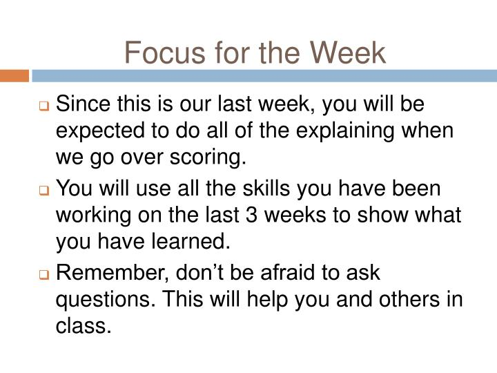 Focus for the Week