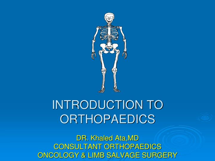 introduction to orthopaedics n.