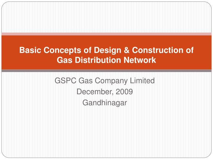 basic concepts of design construction of gas distribution network n.