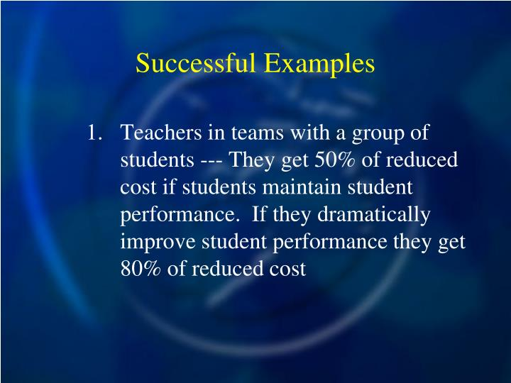 Successful Examples