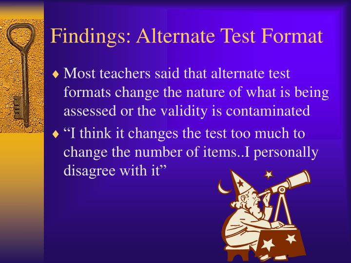 Findings: Alternate Test Format