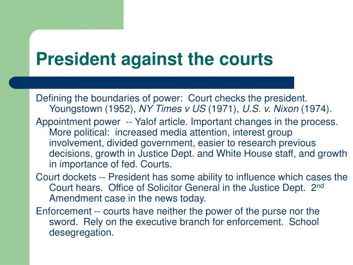 President against the courts