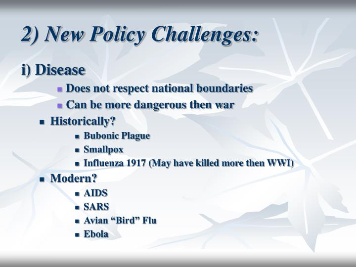 2) New Policy Challenges: