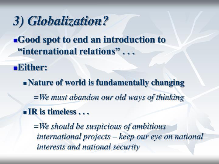 3) Globalization?