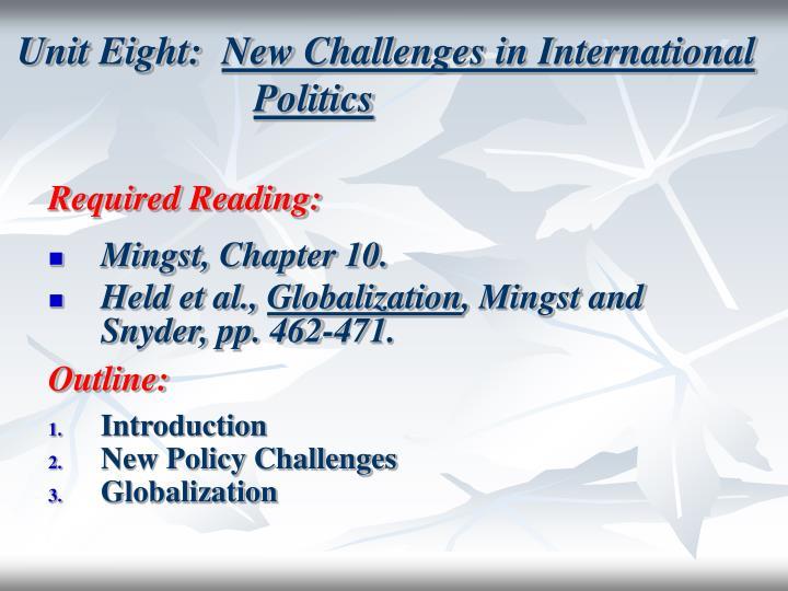 Unit eight new challenges in international politics