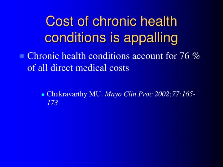 Cost of chronic health conditions is appalling