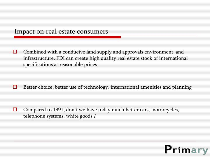 Impact on real estate consumers