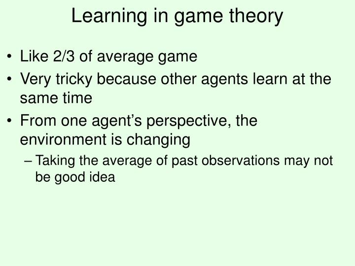 Learning in game theory