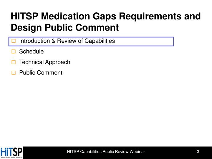 Hitsp medication gaps requirements and design public comment1