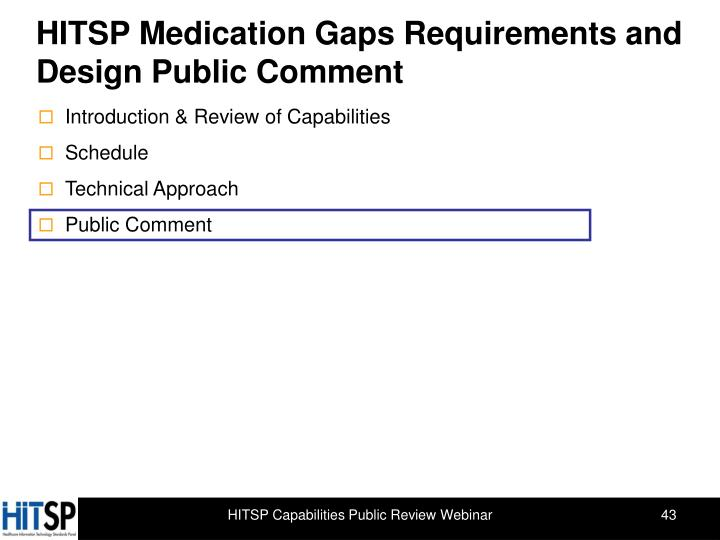 HITSP Medication Gaps Requirements and Design Public Comment
