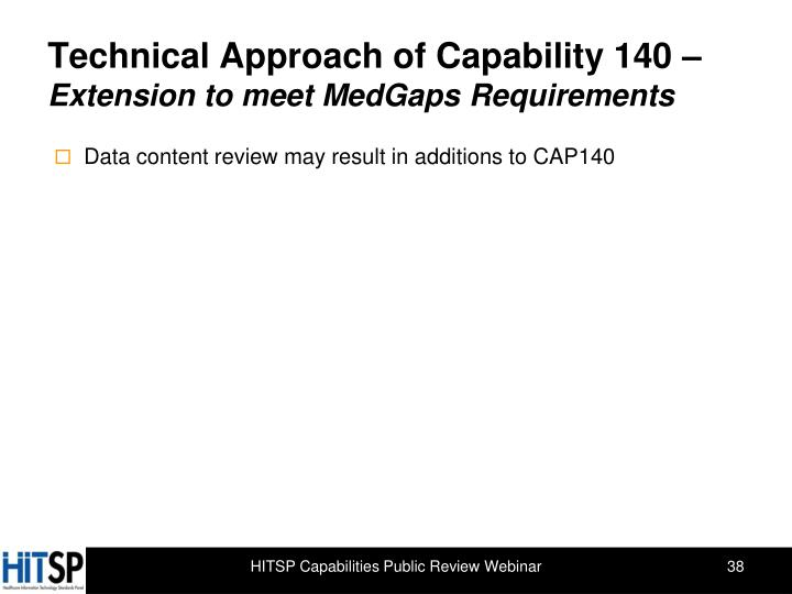 Technical Approach of Capability 140 –
