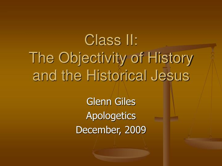 class ii the objectivity of history and the historical jesus n.