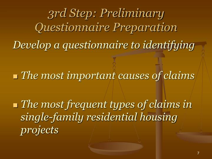 3rd Step: Preliminary Questionnaire Preparation