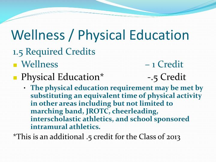 Wellness / Physical Education