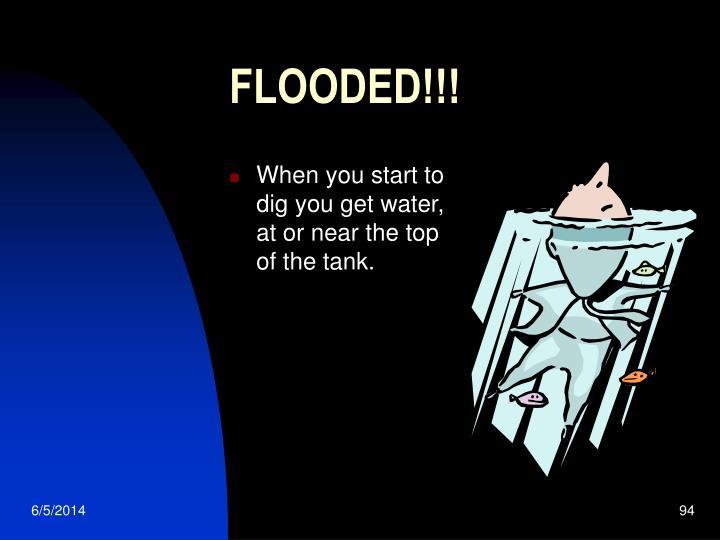 FLOODED!!!