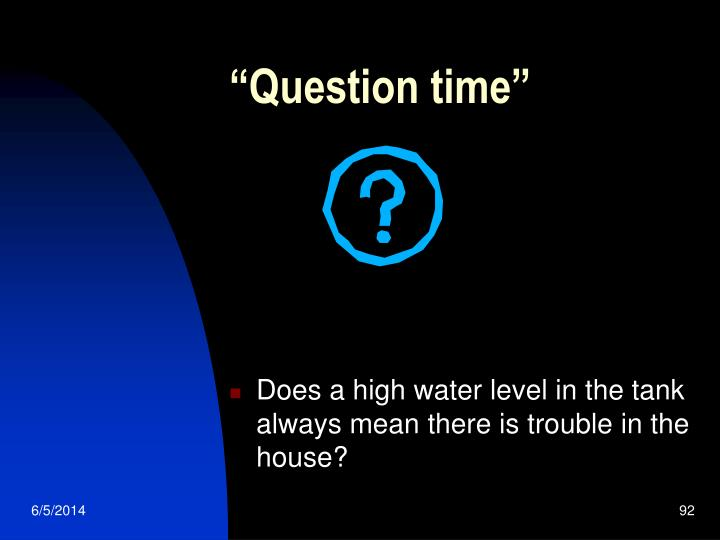 """""""Question time"""""""