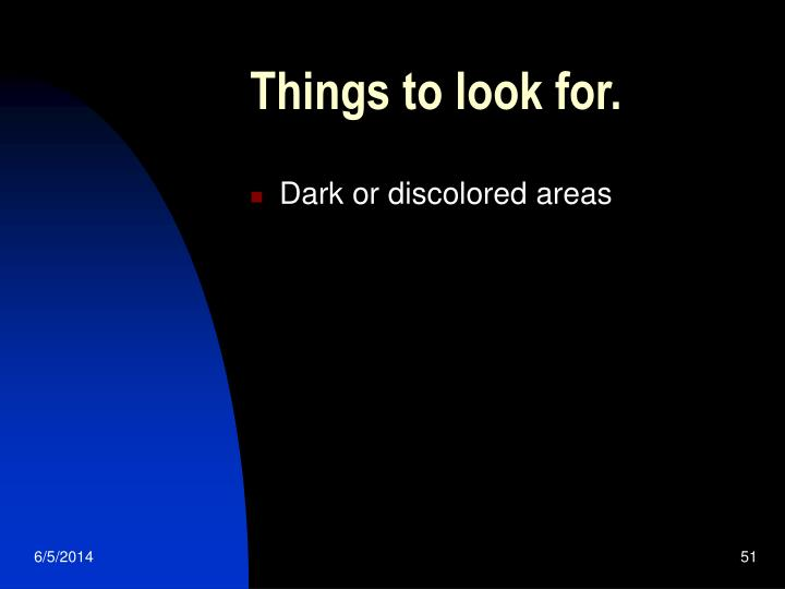 Things to look for.