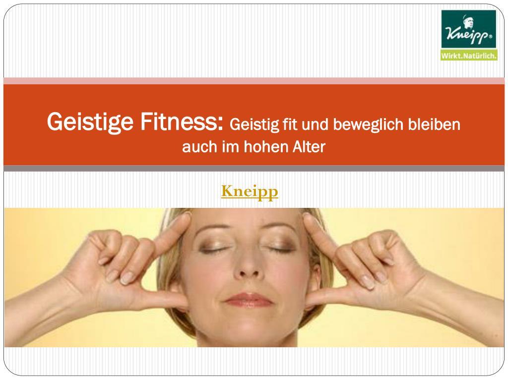 geistige fitness geistig fit und beweglich bleiben auch im hohen alter l.