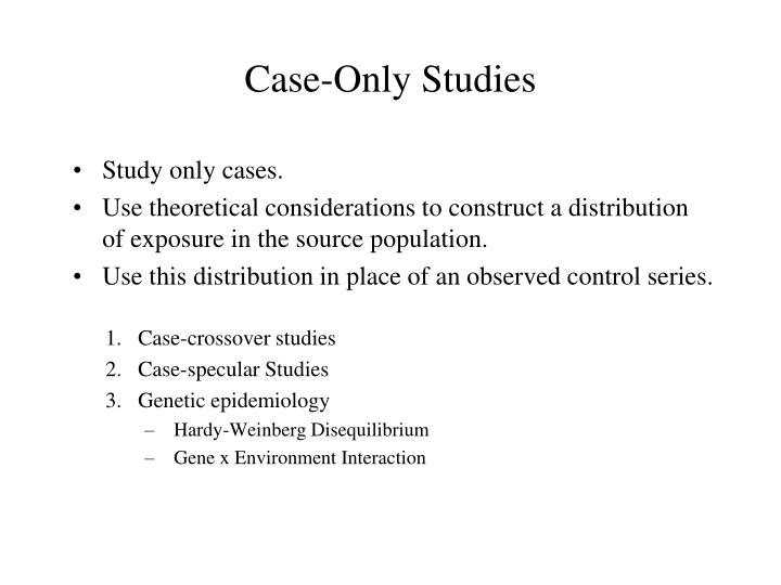 Case-Only Studies