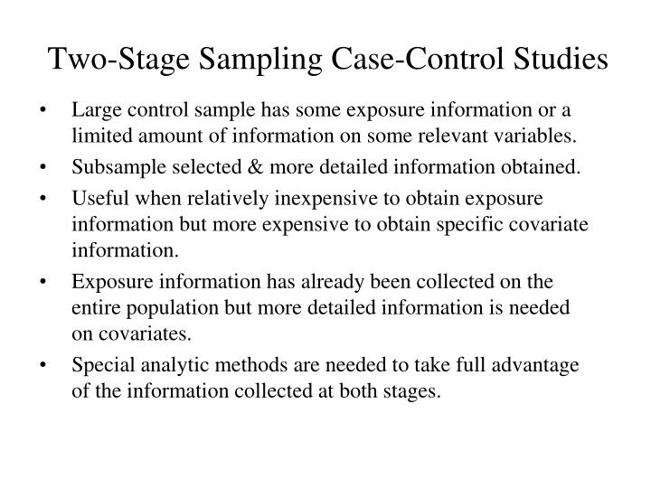 Two-Stage Sampling Case-Control Studies