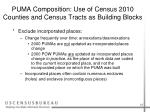 puma composition use of census 2010 counties and census tracts as building blocks14