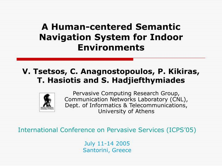 a human centered semantic navigation system for indoor environments n.