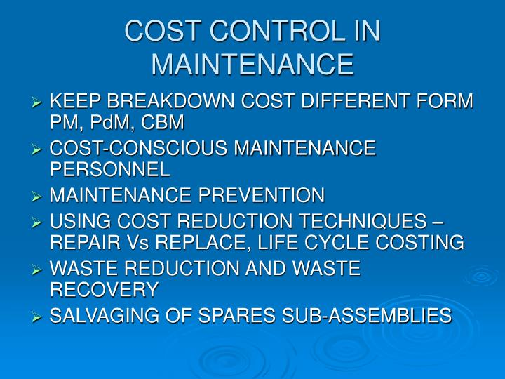 COST CONTROL IN MAINTENANCE