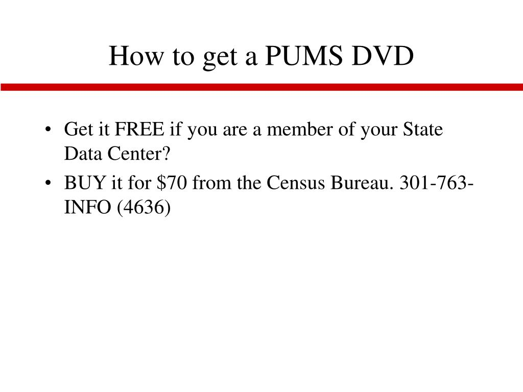 How to get a PUMS DVD