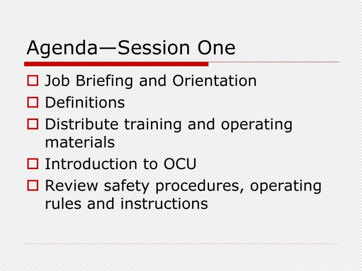 Agenda—Session One