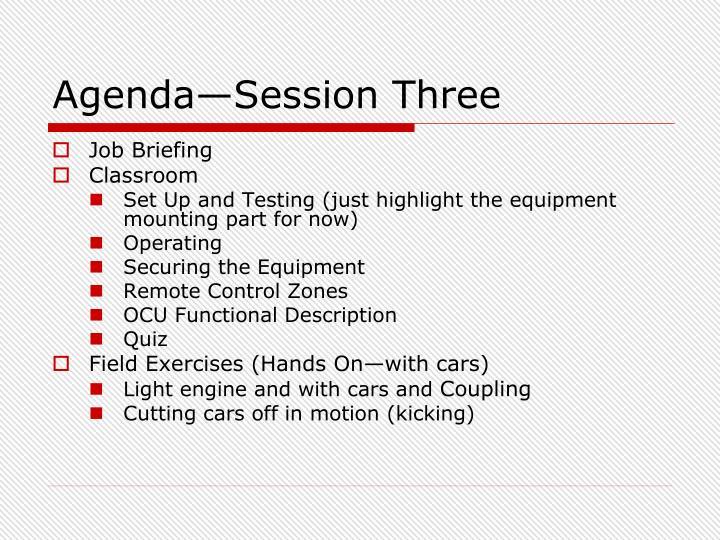 Agenda—Session Three