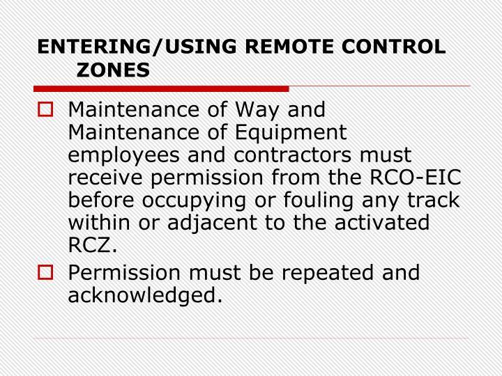 ENTERING/USING REMOTE CONTROL ZONES