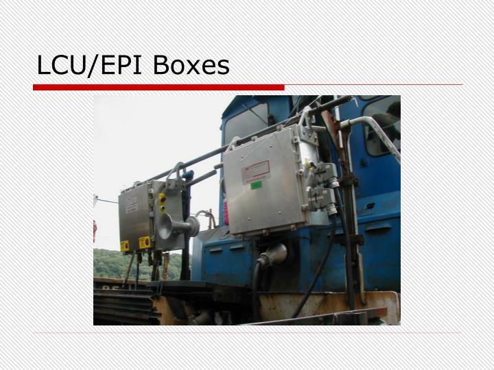 LCU/EPI Boxes