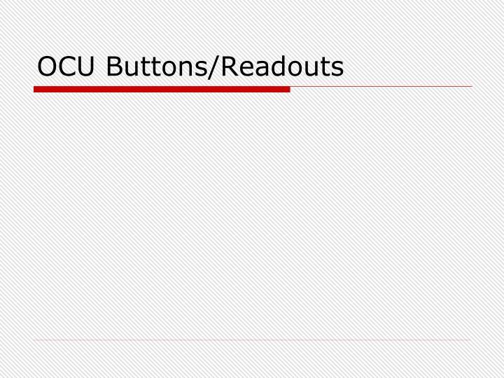 OCU Buttons/Readouts