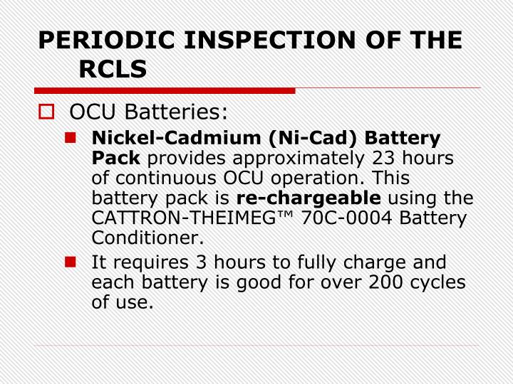 PERIODIC INSPECTION OF THE RCLS