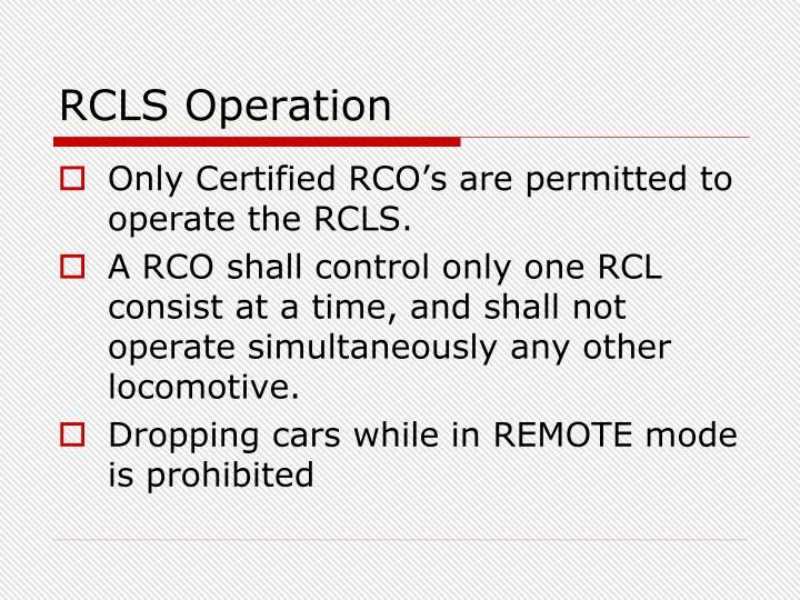RCLS Operation