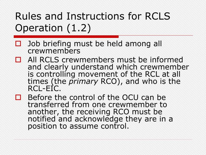 Rules and Instructions for RCLS Operation (1.2)