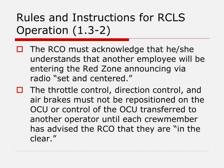 Rules and Instructions for RCLS Operation (1.3-2)