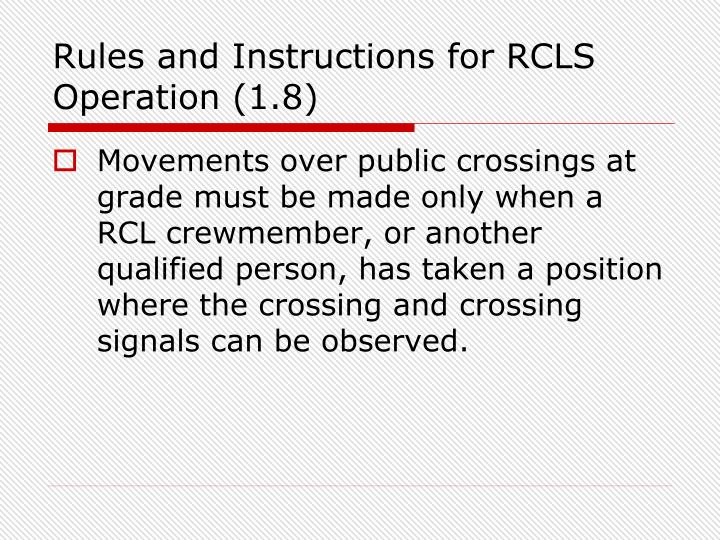 Rules and Instructions for RCLS Operation (1.8)