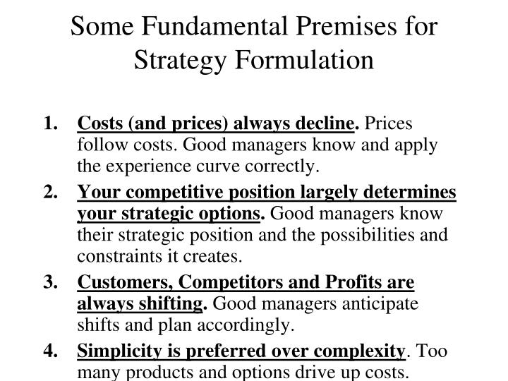 some fundamental premises for strategy formulation n.