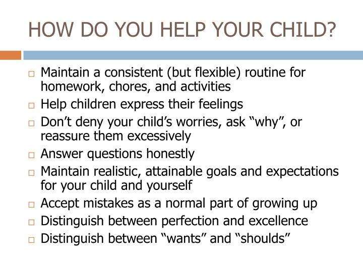 HOW DO YOU HELP YOUR CHILD?