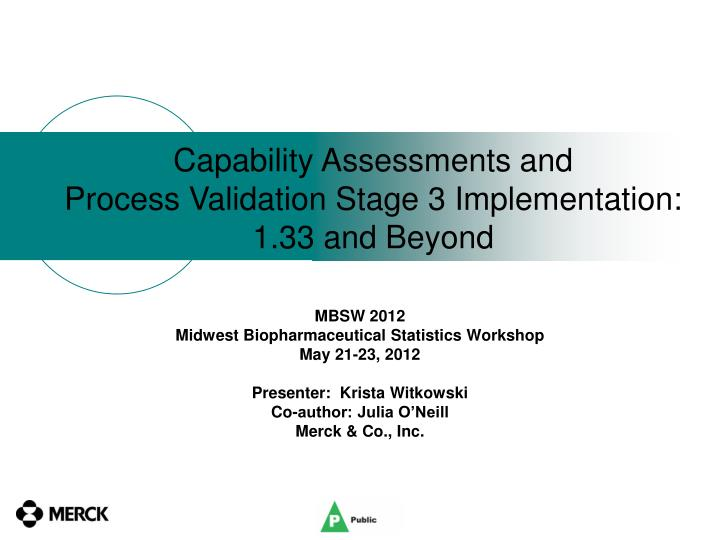 capability assessments and process validation stage 3 implementation 1 33 and beyond n.