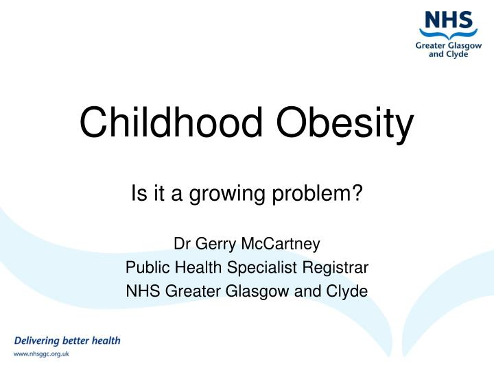 Ppt Childhood Obesity Powerpoint Presentation Free Download Id 1088250