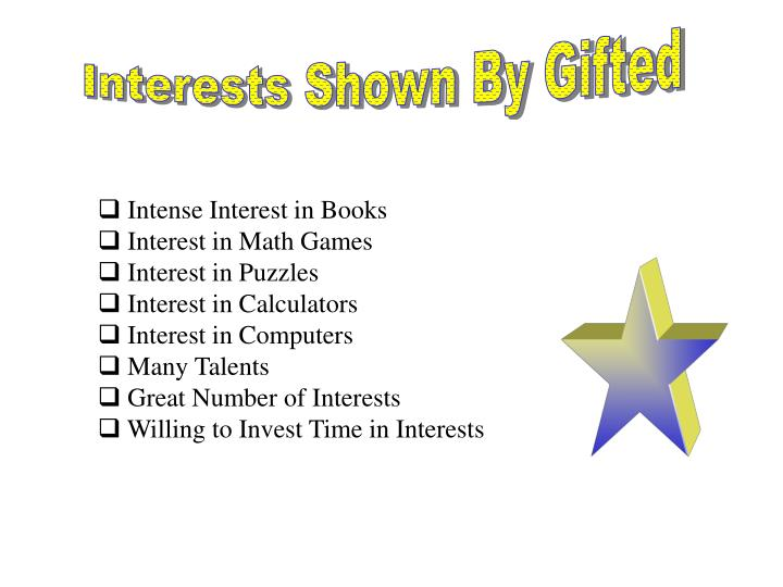 Interests Shown By Gifted