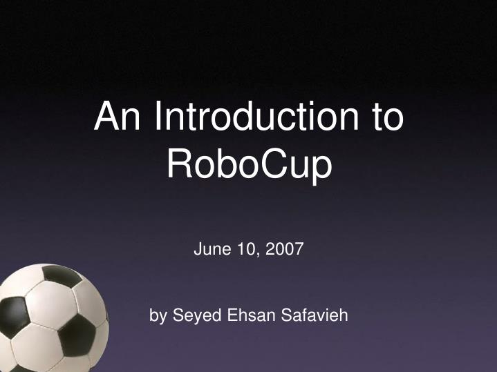 an introduction to robocup