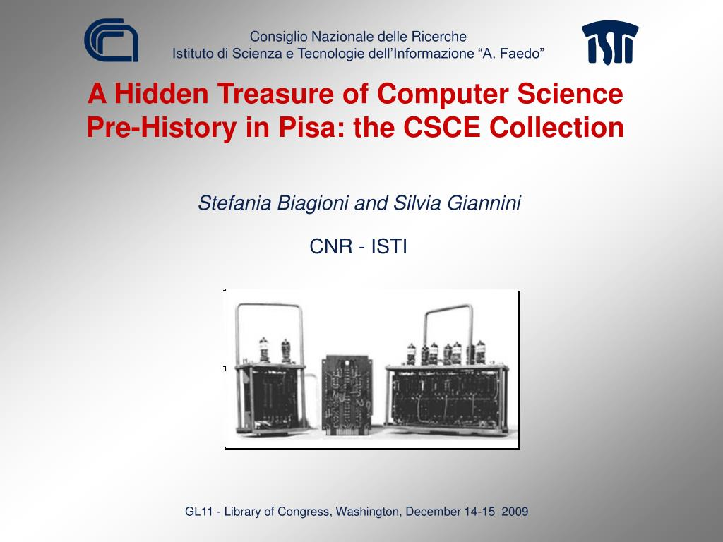 a hidden treasure of computer science pre history in pisa the csce collection l.